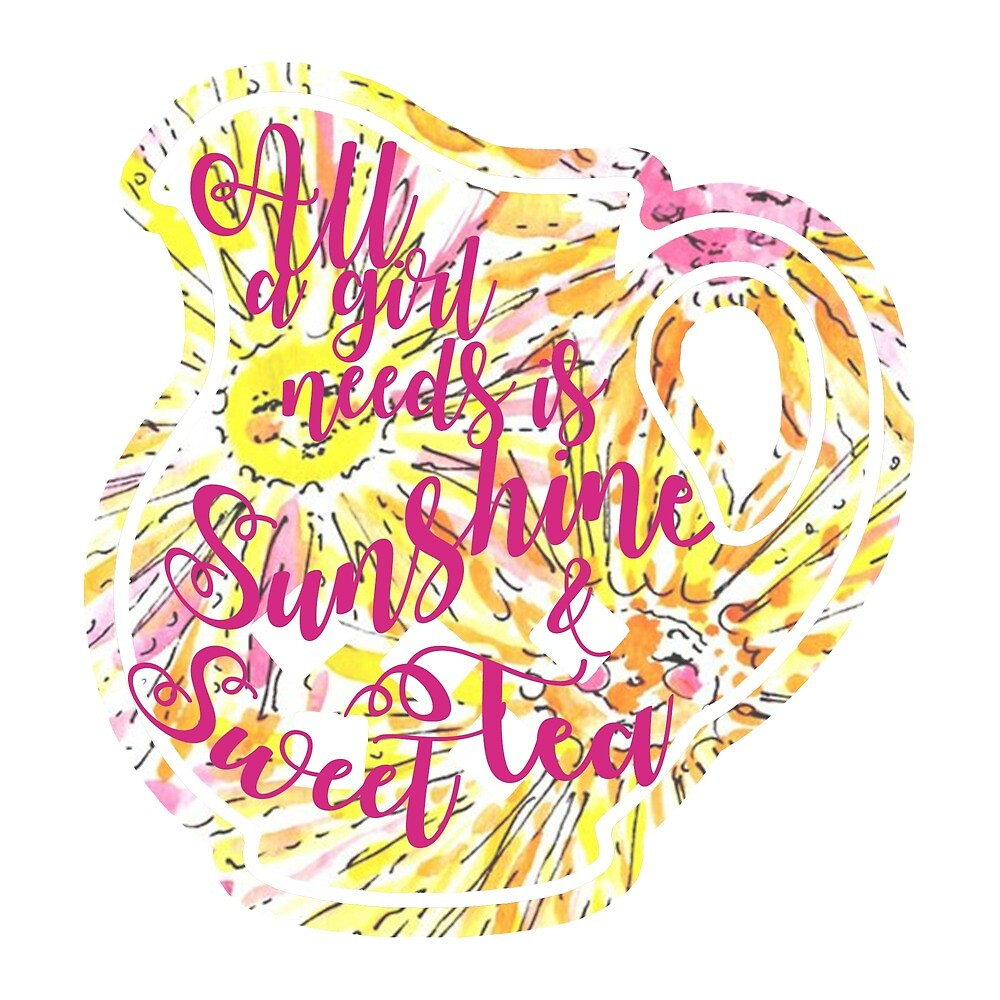 all a girl needs is sunshine and sweet tea lilly print by mirmaids