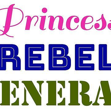 Princess - Rebel - General by chollabear