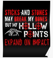 My Hollow Points Expand On Impact Poster