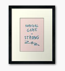 Survival - Strong Framed Print