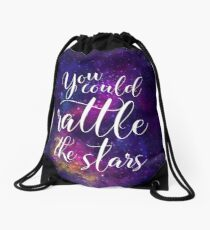 You could rattle the stars - Sarah J Maas Drawstring Bag