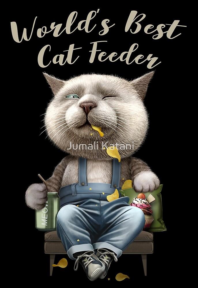 WORLD'S BEST CAT FEEDER by MEDIACORPSE