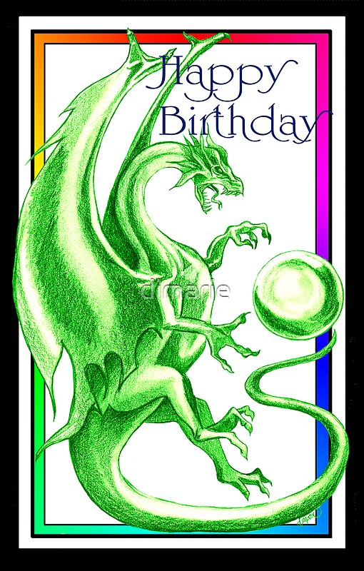 Quot Dragon Happy Birthday Card Quot By Dimarie Redbubble