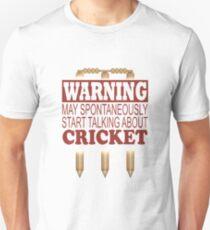 Warning May Spontaneously Talk About Cricket Unisex T-Shirt