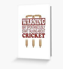 Warning May Spontaneously Talk About Cricket Greeting Card