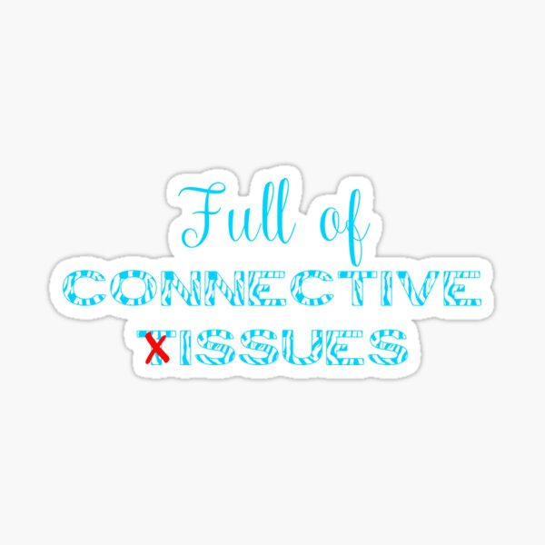Full Of Connective Issues Sticker