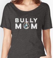 Bully Mom English Bull Terrier Design Women's Relaxed Fit T-Shirt