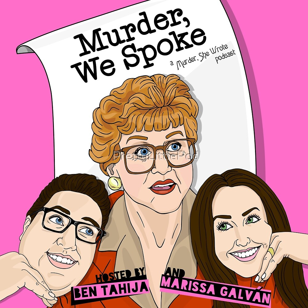 Murder, We Spoke Podcast Logo by PrettyLittlePod