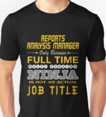 reports analysis manager - JOB TITLE SHIRT AND HOODIE T-Shirt