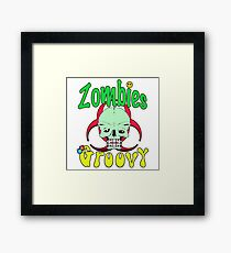 Zombies Groovy  Framed Print