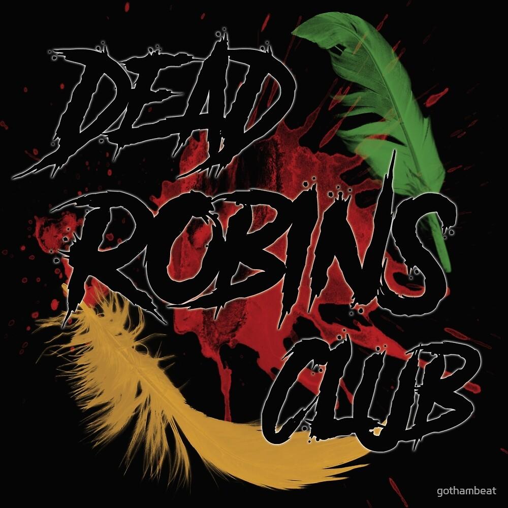 Dead Robins Club by gothambeat