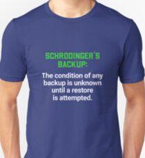 Schrodinger's Backup - Programmer T-Shirt Unisex T-Shirt