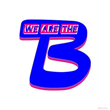 """We Are The B"" V2 White (Bisexual Pride) by BurningCity"