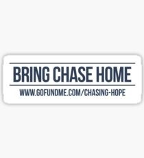 Bring Chase Home - Sticker Sticker
