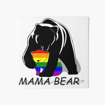 Gay Pride Mama Bear Art Board Print