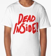 Dead Inside! Long T-Shirt