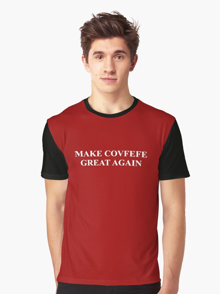 Covfefe Graphic T-Shirt Front