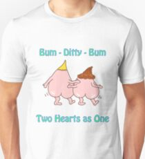 Bum ditty bum - Two hearts as one Unisex T-Shirt