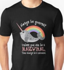 Always Be Yourself Narwhal Shirt T-Shirt