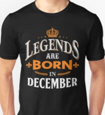 Legends are born in December Slim Fit T-Shirt