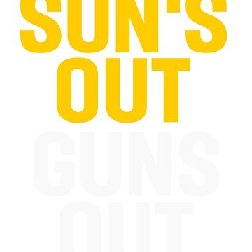 Sun's out guns out by respublica