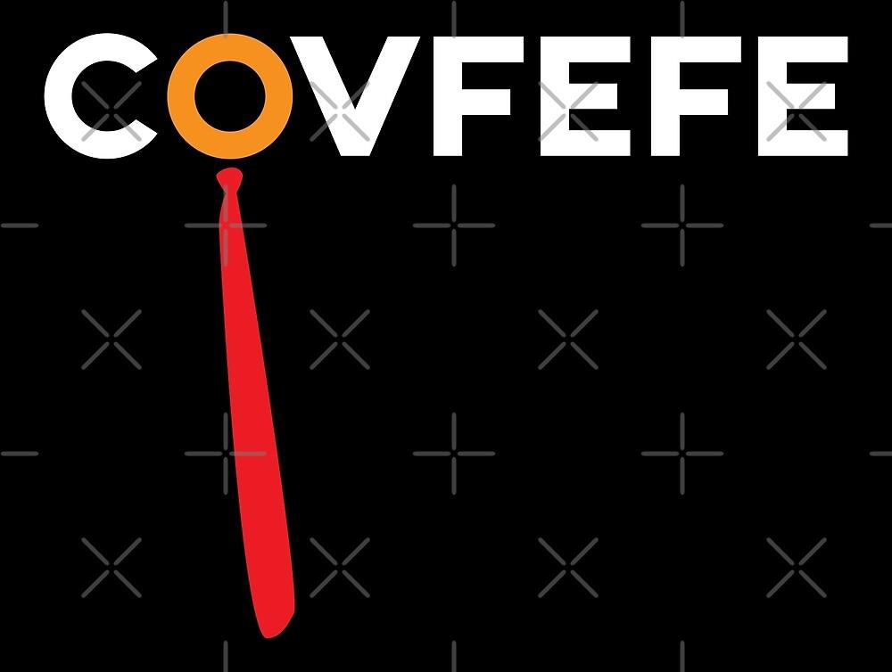 Covfefe - Anti Trump by depresident