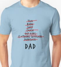 Dad List - A Gift for all Dads T-Shirt