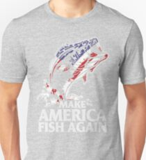 MAKE AMERICA FISH AGAIN Unisex T-Shirt