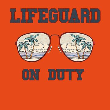 Lifeguard on duty by Dailytees