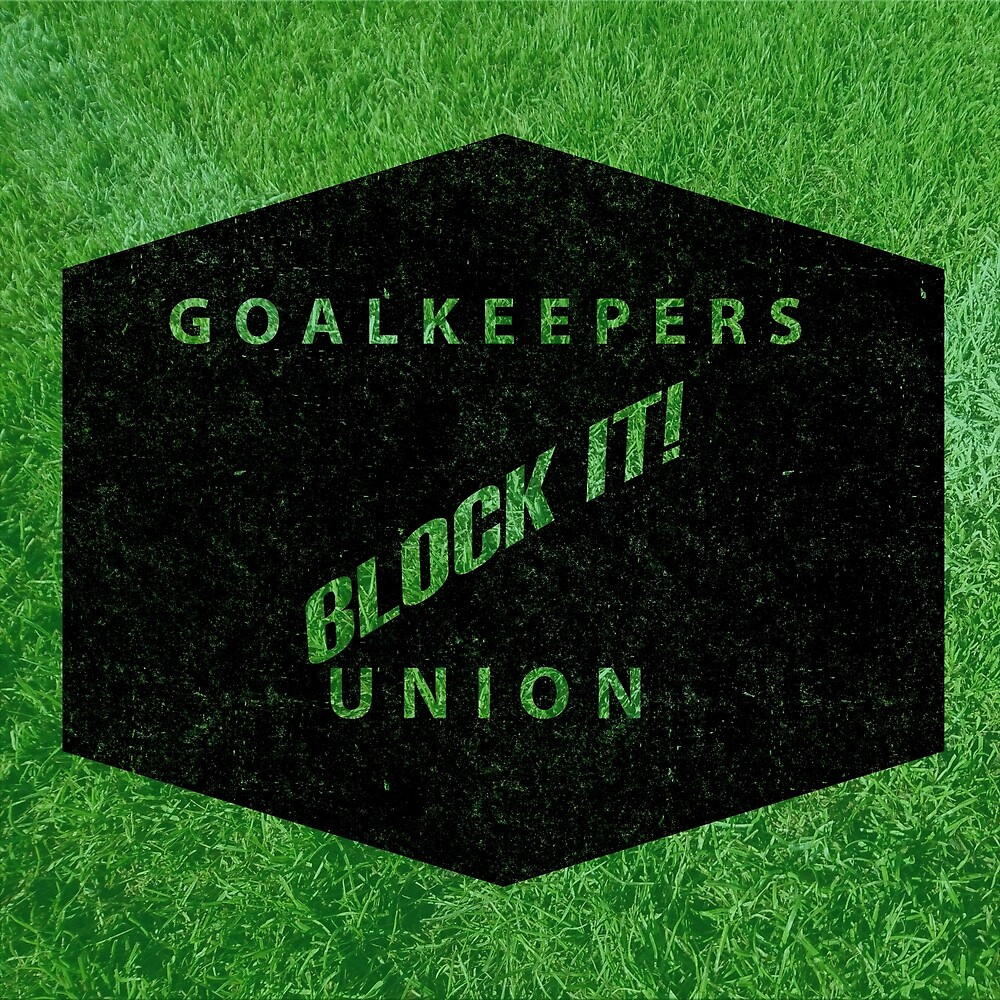 Goalkeepers Union by Robbbbb