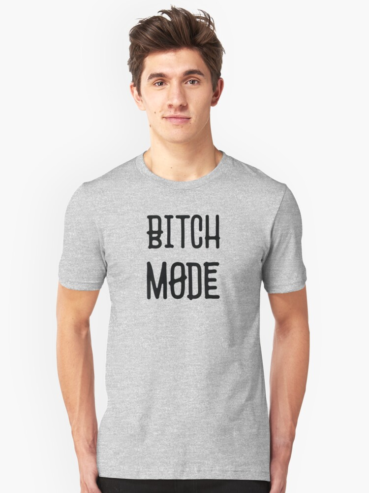 dc5675f5352 Bitch Mode - Cool Funny Offensive Bad Girls Badass Rude Text Typography  T-Shirts Design | Slim Fit T-Shirt