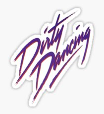 Dirty Dancing Sticker