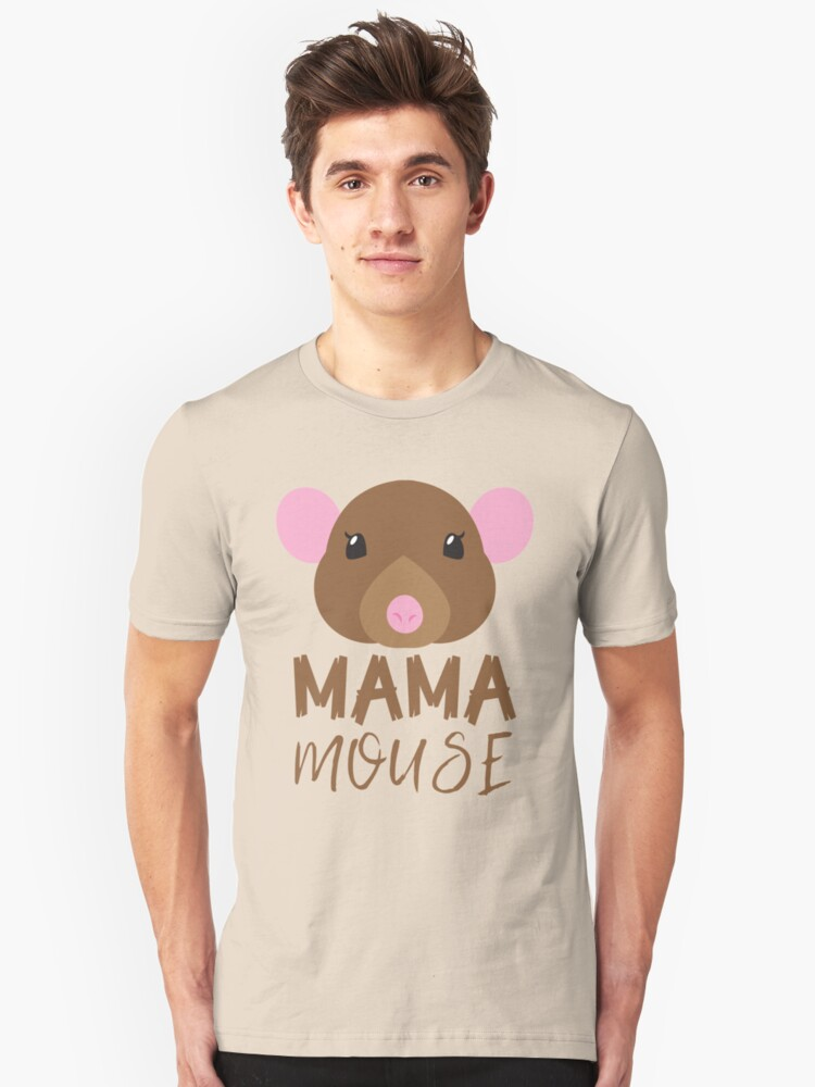 MAMA MOUSE (with matching Baby Mouse and Papa Mouse) Unisex T-Shirt Front