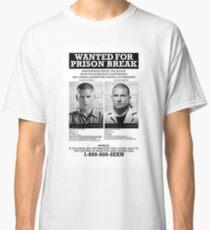 "Prison Break ""Wanted"" T-Shirt Classic T-Shirt"