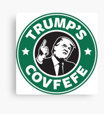 Trump's Covfefe Canvas Print