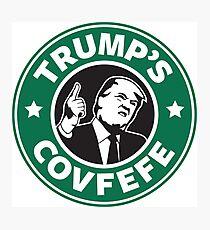 Trump's Covfefe Photographic Print
