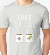 Your choice T-Shirt