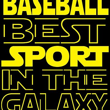 Baseball best sport in the Galaxy by mohsenmohamed