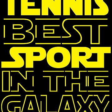 Tennis best sport in the Galaxy by mohsenmohamed