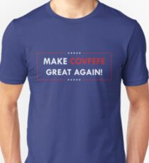 Make Covfefe Great Again T-Shirt