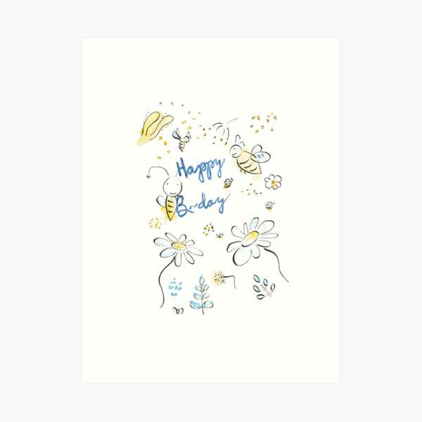 Happy B-day! Art Print