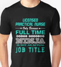 LICENSED PRACTICAL NURSE JOBTITLE TEES AND HOODIE Slim Fit T-Shirt