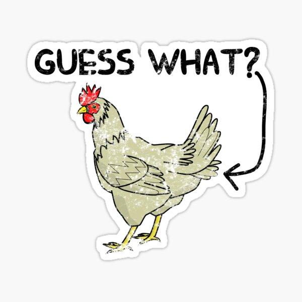 Adivina qué Butt Chicken Pegatina