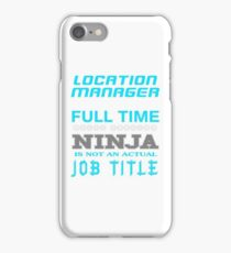 LOCATION MANAGER JOBTITLE TEES AND HOODIE iPhone Case/Skin