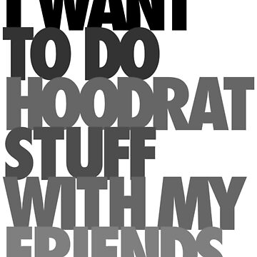 I want to do hoodrat stuff by EmpireGraphics