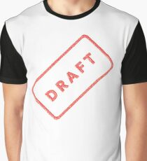 A plan, DRAFT, not quite finished, Rubber Stamp Graphic T-Shirt