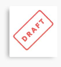 A plan, DRAFT, not quite finished, Rubber Stamp Canvas Print