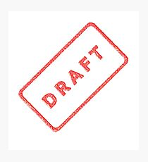 A plan, DRAFT, not quite finished, Rubber Stamp Photographic Print