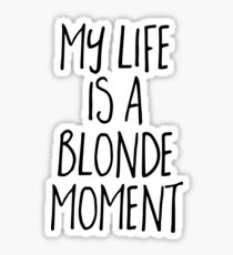 Dumb Blonde Stickers | Redbubble