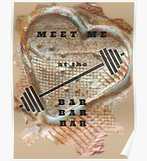 MEET ME AT THE BAR - FITNESS BARBELL WORKOUT Poster